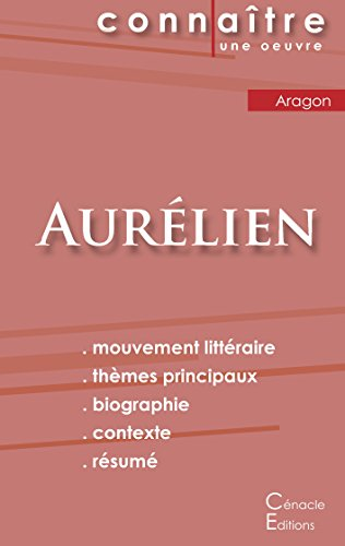 Fiche de lecture Aurlien (Analyse littraire de rfrence et rsum complet)