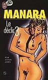 Le Déclic, tome 3 - J'ai Lu - 04/01/1999