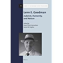 Lenn E. Goodman: Judaism, Humanity, and Nature (Library of Contemporary Jewish Philosophers)