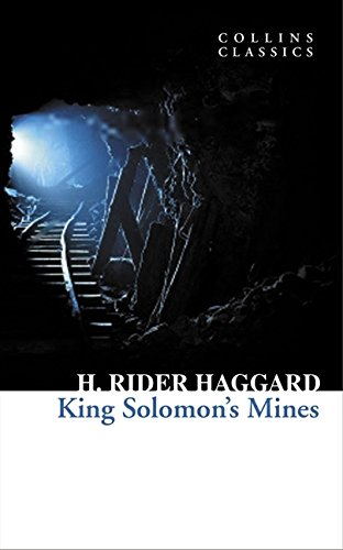 King Solomon's Mines (Collins Classics) por H. Rider Haggard