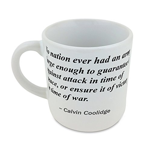 mug-with-no-nation-ever-had-an-army-large-enough-to-guarantee-it-against-attack-in-time-of-peace-or-