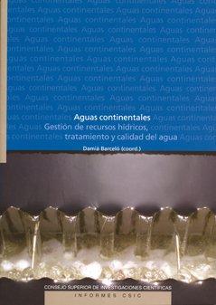 Aguas continentales: Gestión de recursos hídricos, tratamiento y calidad del agua (Informes CSIC)