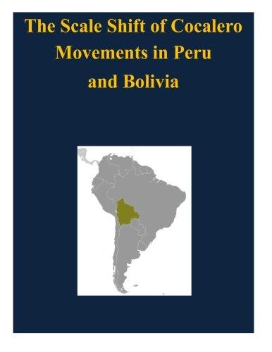 Preisvergleich Produktbild The Scale Shift of Cocalero Movements in Peru and Bolivia