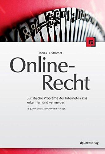 Online-Recht: Juristische Probleme der Internet-Praxis erkennen und vermeiden