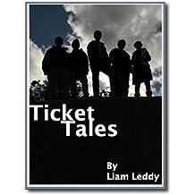 5  Ticket  Tales
