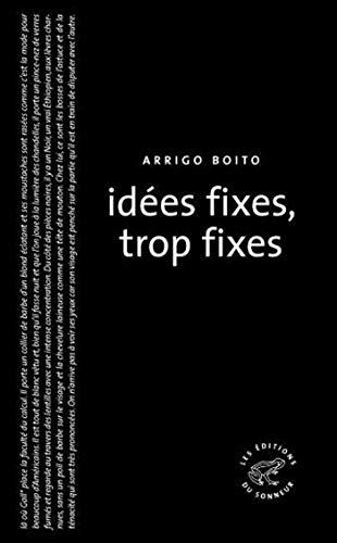 Idées fixes, trop fixes (LA GRANDE COLLE)
