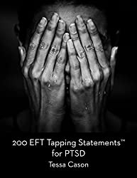 200 EFT Tapping Statements for PTSD (English Edition)
