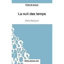 La nuit des temps de René Barjavel (Fiche de lecture): Analyse Complète De L'oeuvre
