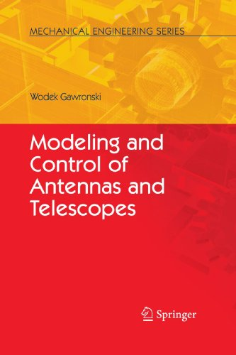 Modeling and Control of Antennas and Telescopes (Mechanical Engineering Series)