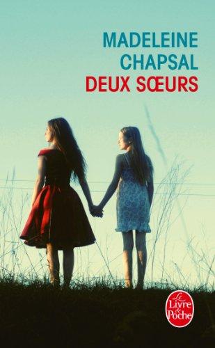 Deux soeurs par Madeleine Chapsal