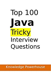 Top 100 Tricky Java Interview Questions