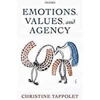 Emotions, Values, and Agency
