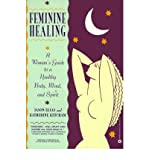[(Feminine Healing)] [Author: Jason Elias] published on (January, 1998)