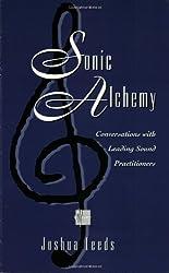 Sonic Alchemy by Joshua Leeds (1997-05-14)