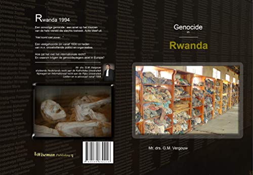 Genocide in Rwanda. (Dutch Edition) por G.M. Vergouw