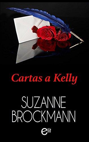 Cartas a Kelly (eLit) de [Brockmann, Suzanne]