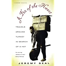 A Fez of the Heart: Travels around Turkey in Search of a Hat by Jeremy Seal (1996-03-28)