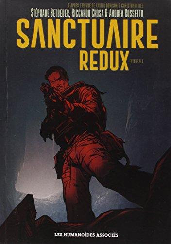 Sanctuaire Redux, Intégrale :