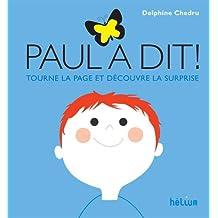 Paul a dit ! : Tourne la page et découvre la suprise