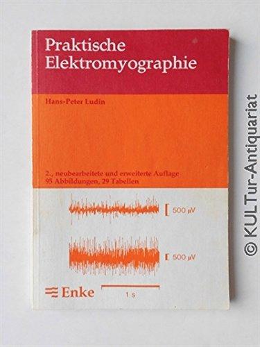 Praktische Elektromyographie