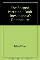 The Second Partition : Fault Lines in India's Democracy