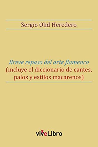 Breve repaso del arte flamenco por Sergio Olid Heredero