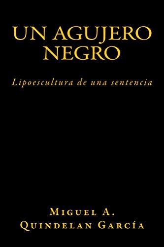 Un Agujero Negro por Miguel Quindelan