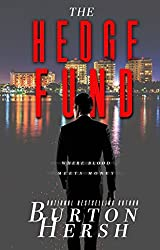 The Hedge Fund: Where Blood Meets Money (The Landau Trilogy Book 1)