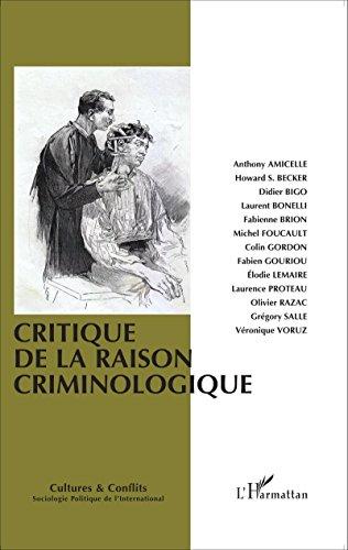 Critique de la raison criminologique