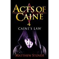 Caine's Law: Book 4 of the Acts of Caine
