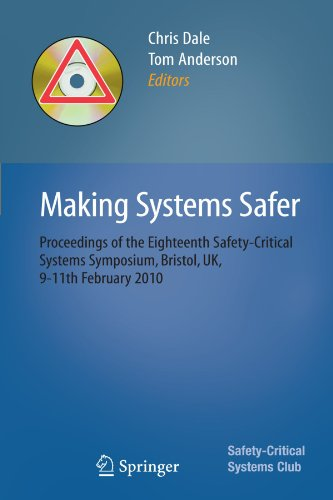 Making Systems Safer: Proceedings of the Eighteenth Safety-Critical Systems Symposium, Bristol, UK, 9-11th February 2010 -
