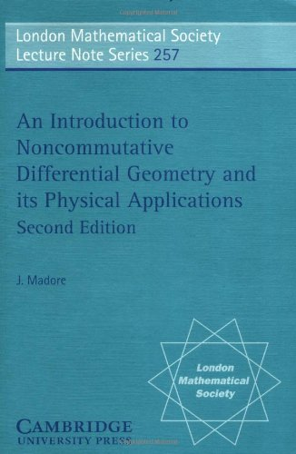 LMS: 257 Intro to Noncomm Diff Geom (London Mathematical Society Lecture Note Series, Band 257)