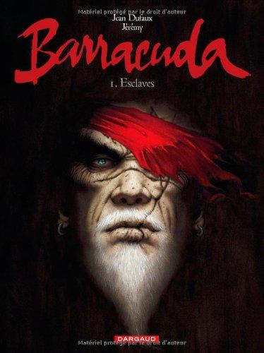 Barracuda ([1]) : Esclaves