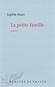 La petite famille par Sophie Avon