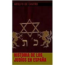 Historia De Los Judíos En España (Spanish Edition)