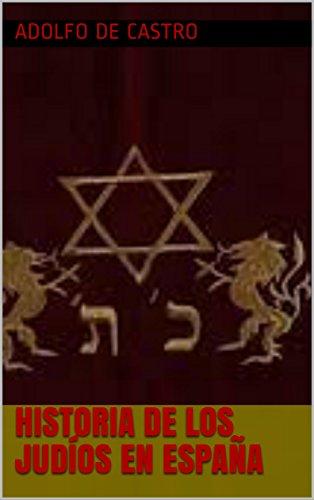 Descargar Libro Historia De Los Judíos En España de Adolfo De Castro