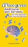 Améliorer son cerveau par Michel Le Van Quyen