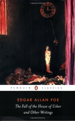 The Fall of the House of Usher and Other Writings: Poems, Tales, Essays, and Reviews (Penguin Classics)