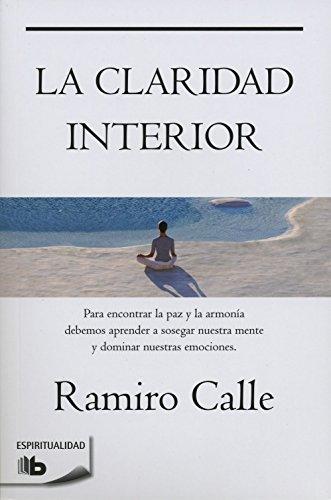 La Claridad Interior (Divulgacion) por Ramiro Calle