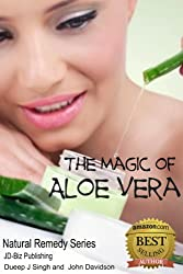 The Magic of Aloe Vera (Health Learning Series Book 23) (English Edition)