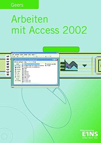 Arbeiten mit Access 2002.