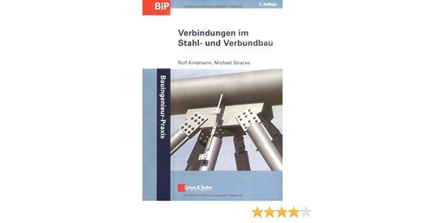 Verbindungen Im Stahl Und Verbundbau Bauingenieur Praxis