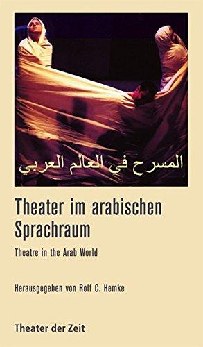 theater-im-arabischen-sprachraum-theatre-in-the-arab-world