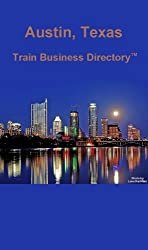 Austin Light Rail Train Business Directory Travel Guide