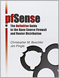 pfSense: The Definitive Guide by Christopher M. Buechler (2009-11-01)