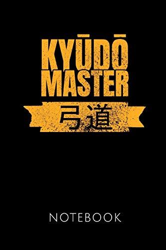 KYUDO MASTER NOTEBOOK: | Notizbuch mit 110 linierten Seiten | Format 6x9 DIN A5 | Soft cover matt | Klick auf den Autorennamen für mehr Designs zum Thema