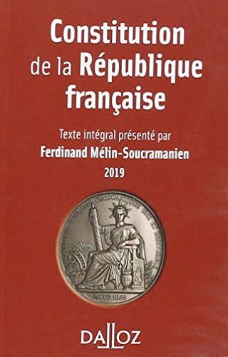 Constitution de la République française. 2019 par Ferdinand Mélin-Soucramanien