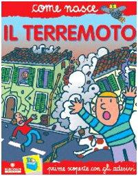 Il terremoto. Con adesivi. Ediz. illustrata