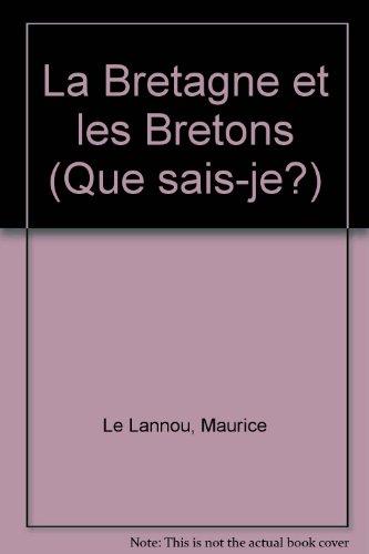 Bretagne et les Bretons (la)