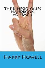 The Kinesiologies Handbook, Volume 3 Paperback